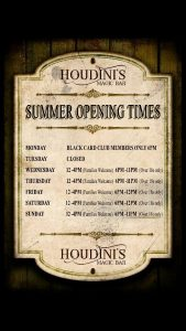Houdini's Summer 2016 Opening Times