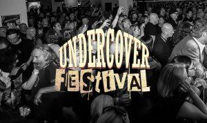 Undercover Festival 2018