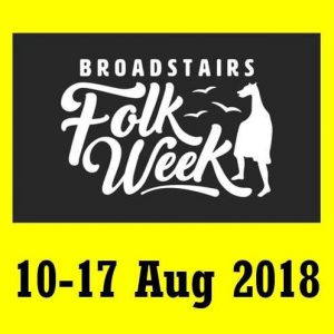 Broadstairs Folk Week 10 - 17 August 2018 music festival